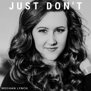just don't by meghan lynch
